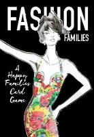 Fashion Families A Happy Families Card Game by Helen Rochester