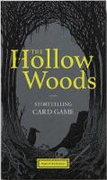 The Hollow Woods Storytelling Card Game by Rohan Daniel Eason
