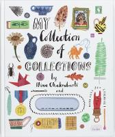 My Collection of Collections by Nina Chakrabarti