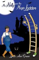 Mr. Nolly and the Magic Ladder by Lynda Ann Green
