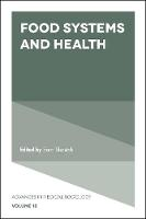 Food Systems and Health by Sara Shostak