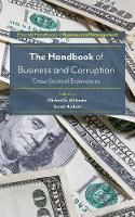 The Handbook of Business and Corruption Cross-Sectoral Experiences by Michael S. Aslander
