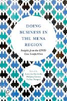 Doing Business in the MENA Region Insights from the EFMD Case Writing Competition by Laoucine Kerbache