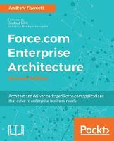 Force.Com Enterprise Architecture by Andrew Fawcett