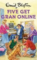 Five Get Gran Online by Bruno Vincent