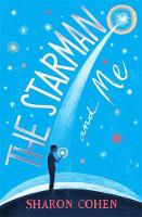 The Starman and Me by Sharon Cohen