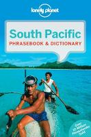 Lonely Planet South Pacific Phrasebook & Dictionary by Lonely Planet