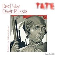 Tate - Red Star Over Russia Wall Calendar 2018 (Art Calendar) by Flame Tree Studios