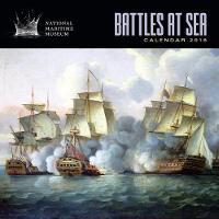 National Maritime Museums - Battles at Sea Wall Calendar 2018 (Art Calendar) by