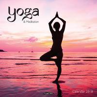 Yoga & Meditation Wall Calendar 2018 (Art Calendar) by Inc Browntrout Publishers