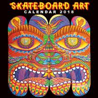 Skateboard Art Wall Calendar 2018 (Art Calendar) by