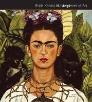 Frida Kahlo Masterpieces of Art by Flame Tree Studio, Julian Beecroft