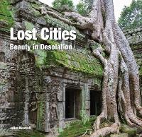 Lost Cities Beauty in Isolation by Flame Tree Studio, Julian Beecroft
