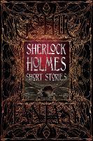Sherlock Holmes Short Stories by Sir Arthur Conan Doyle, Flame Tree Studio