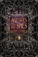 Agents & Spies Short Stories by Flame Tree Studio
