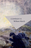 Company K by William March, Patrick Hennessey