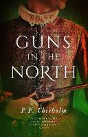Guns in the North by P. F. Chisholm, Diana Gabaldon