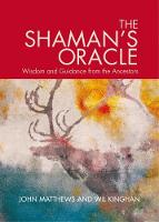 Shaman's Oracle by John Mathews, Will Kinghan