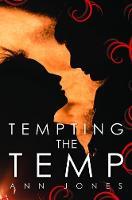 Tempting the Temp by Ann Jones