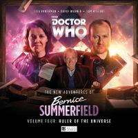 The New Adventures of Bernice Summerfield Ruler of the Universe by Guy Adams
