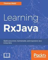 Learning RxJava by Thomas Nield