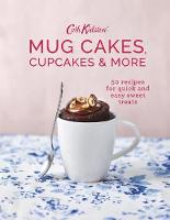 Cath Kidston Mug Cakes, Cupcakes and More! by Cath Kidston, Anna Burges-Lumsden