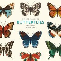 The Little Guide to Butterflies by Tom Frost