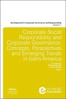 Corporate Social Responsibility and Corporate Governance Concepts, Perspectives and Emerging Trends in Ibero-America by Professor David Crowther