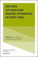 Return of Marxian Macro-dynamics in East Asia by Masao Ishikura
