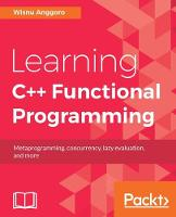 Learning C++ Functional Programming by Wisnu Anggoro