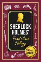 Puzzle Cards: Sherlock Holmes by Tim Dedopulos