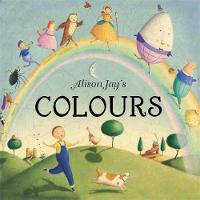 Alison Jay's Colours by Alison Jay