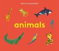 Britta Teckentrup's Animals by Britta Teckentrup
