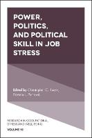 Power, Politics, and Political Skill in Job Stress by Pamela L. Perrewe