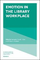 Emotion in the Library Workplace by Samantha Schmehl Hines