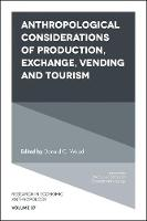 Anthropological Considerations of Production, Exchange, Vending and Tourism by Donald C. Wood