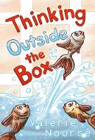 Thinking Outside the Box by Valerie Nourse