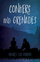 Conkers and Grenades by Hilary Lee-Corbin