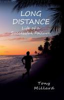 Long Distance Life of a Successful Failure by Tony Millard