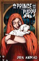 The Prince and the Puppy by Jon Ahmad