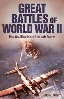 Great Battles of World War Two by Nigel Cawthorne