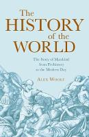 A History of the World by Alex Woolf