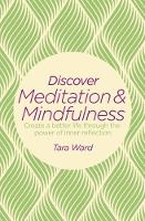 Discover Meditation & Mindfulness by Tara Ward