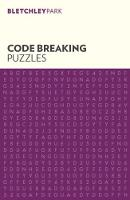 Bletchley Park Codebreaking Puzzles by Arcturus Publishing