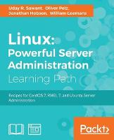 Linux: Powerful Server Administration by Oliver Pelz, Jonathan Hobson, William Leemans