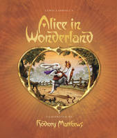 Alice In Wonderland (slipcase edition) by Lewis Carroll