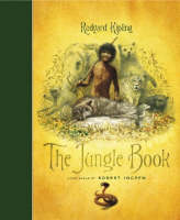 The Jungle Book (Illustrated by Robert Ingpen) by Rudyard Kipling