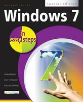 Windows 7: Special Edition in Easy Steps by Michael Price