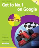 Get to No.1 on Google in Easy Steps by Ben Norman