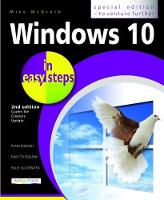 Windows 10 in Easy Steps Covers the Creators Update by Mike McGrath